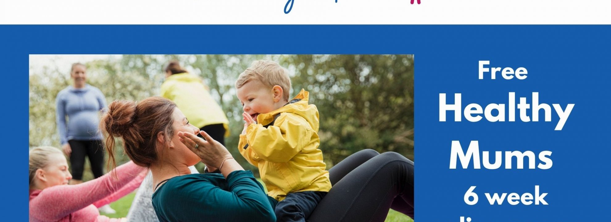 Healthy Mums (Wednesday Course) Banner
